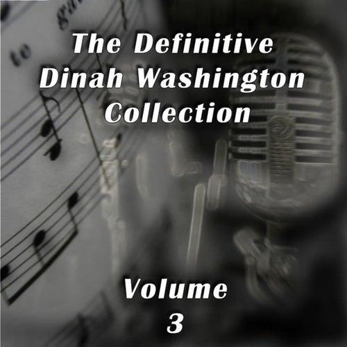 The Definitive Dinah Washington Collection, Vol. 3 by Dinah Washington