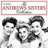 The Andrews Sisters Collection by The Andrews Sisters