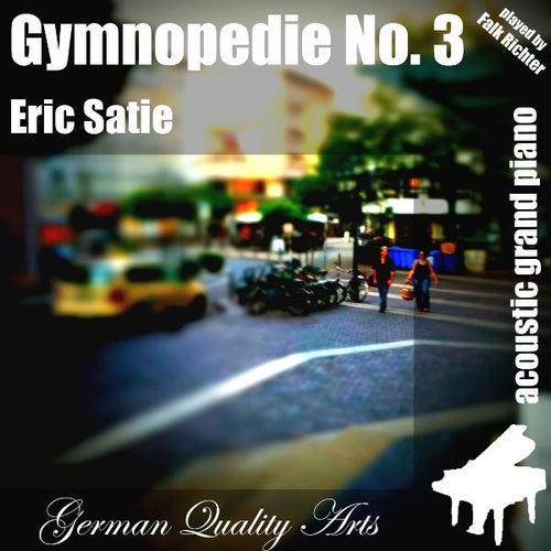 Gymnopedie No. 3 , N. 3 , Nr. 3 ( 3rd Gymnopedie ) (feat. Falk Richter) - Single von Eric Satie