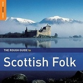 Rough Guide: Scottish Folk by Various Artists
