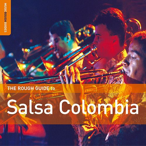 Rough Guide: Salsa Colombia by Various Artists