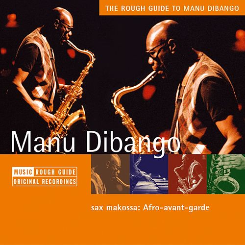 Rough Guide: Manu Dibango by Manu Dibango