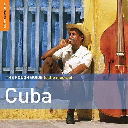 Rough Guide: Cuba by Various Artists