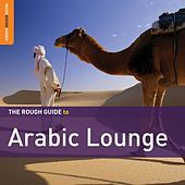 Rough Guide: Arabic Lounge by Various Artists