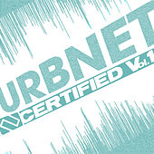 URBNET Certified Vol. 1 by Various Artists