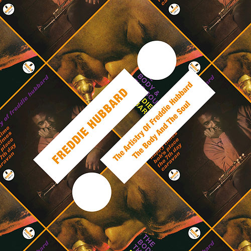 The Artistry Of Freddie Hubbard / The Body And The Soul by Freddie Hubbard