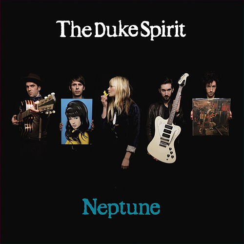 Neptune by The Duke Spirit
