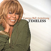 Timeless by Vanessa Bell Armstrong