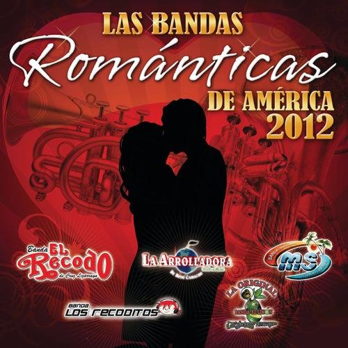 Las Bandas Románticas De América 2012 by Various Artists