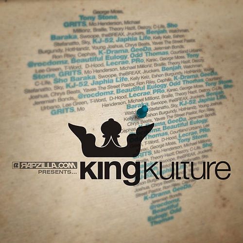 Rapzilla.com Presents … King Kulture von Various Artists