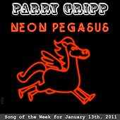 Neon Pegasus - Single by Parry Gripp