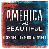 America the Beautiful von Blake Shelton
