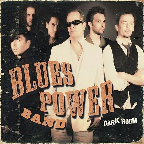 Dark Room by Blues Power Band