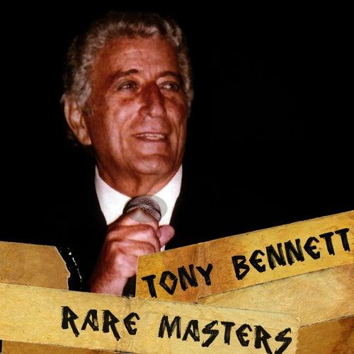 Tony Bennett: Rare Masters by Tony Bennett