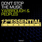 Don't Stop The Music by Yarbrough & Peoples