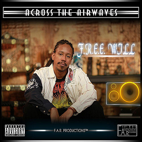 Across the Airwaves by Free Will