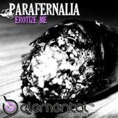Erotize Me by Parafernalia