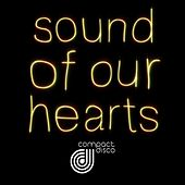 Compact Disco - Sound Of Our Hearts by Compact Disco