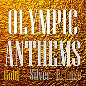 Olympic Anthems by Various Artists