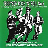 Teddyboy Rock'n'Roll (6th Teddyboy Weekender) by Various Artists