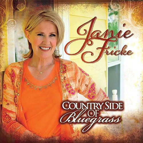 Country Side of Bluegrass by Janie Fricke
