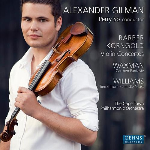 Barber - Korngold: Violin Concertos - Waxman: Carmen Fantasie - Williams: Schindler's List: Main title theme by Various Artists