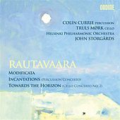 Rautavaara: Modificata - Incantations - Towards the Horizon by Various Artists