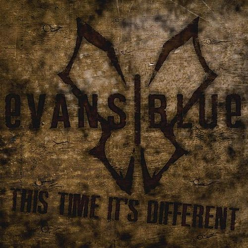 This Time It's Different (OFFICIAL Radio Mix) - Single by Evans Blue