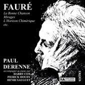 Fauré: La Bonne Chanson - Mirages - L'Horizon Chimérique etc. by Various Artists