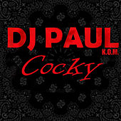 Cocked - Single by DJ Paul