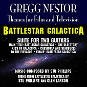 Battlestar Galactica - Suite for Two Guitars (Stu Phillips) by Gregg Nestor