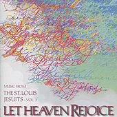 Let Heaven Rejoice - Vol. 3 by St. Louis Jesuits