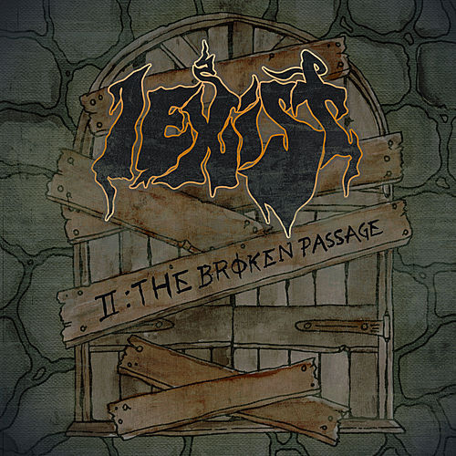 II: The Broken Passage by I-Exist