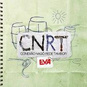 Banda Eva - Rede Tambor by Banda Eva