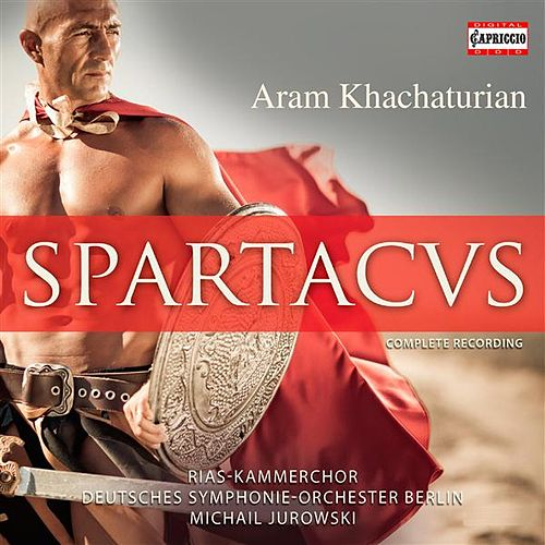 Khachaturian: Spartacus (1968 Bolshoi version) (arr. Y. Grigorovich) by Michail Jurowski