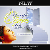 2010 the Year of the Open Door by Bishop Norman L. Wagner & The Mt. Calvary Concert Choir