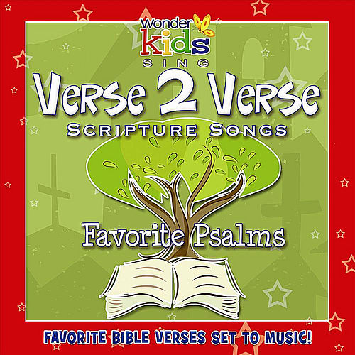 Verse 2 Verse: Favorite Psalms by Wonder Kids
