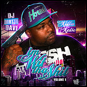I'm Wit Tha Shit Music by Killa Keise