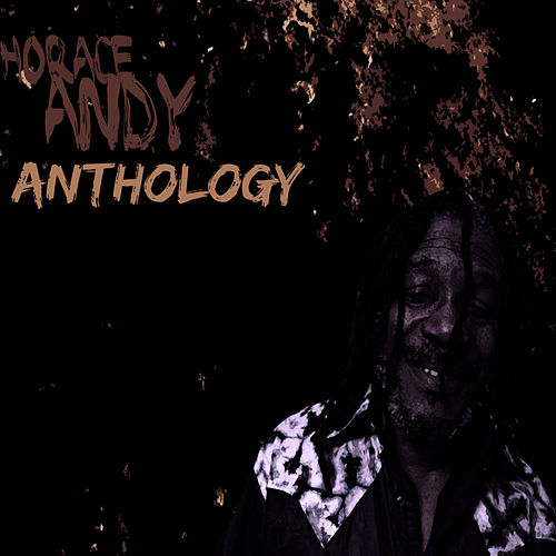 Horace Andy Anthology by Horace Andy