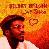 Delroy Wilson Love Songs by Delroy Wilson
