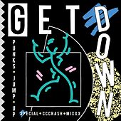 Get Down (Special Cccrash Mixxx) by Punks Jump Up