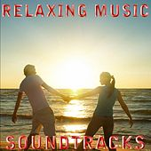 Relaxing Music by Relaxing Music Soundtracks