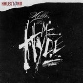 Hello, It's Mz Hyde by Halestorm