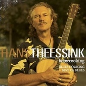 Homecooking - Blues Cooking Best Of Blues by Hans Theessink