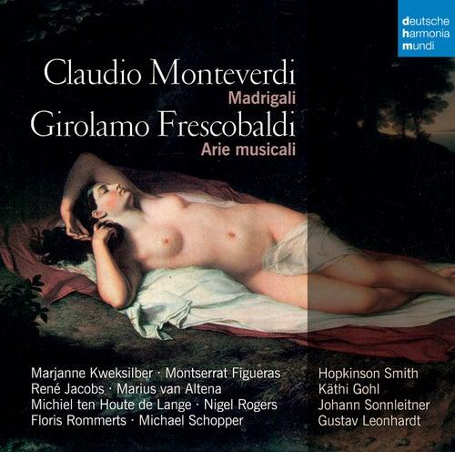 Monteverdi & Frescobaldi: Madrigali by René Jacobs