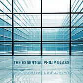 The Essential Philip Glass von Various Artists