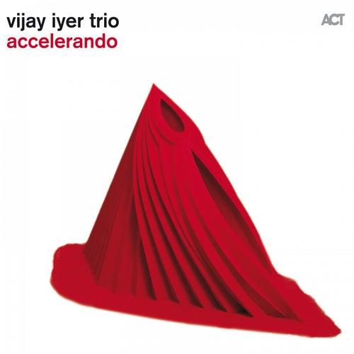 Accelerando by Vijay Iyer