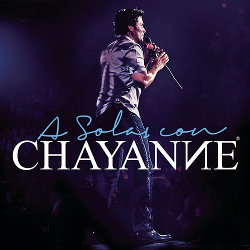 A Solas Con Chayanne by Chayanne