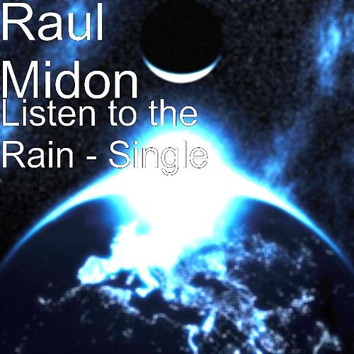 Listen to the Rain - Single by Raul Midon