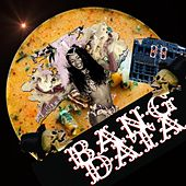 Bang Data - Single by Bang Data